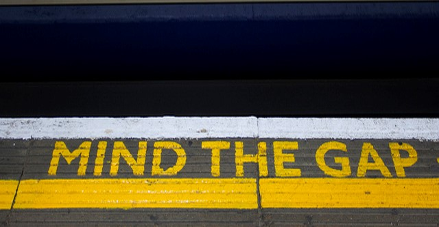 First: Mind the gap!
